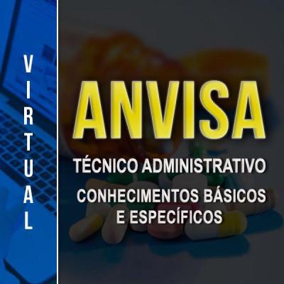 [Virtual - ANVISA -Técnico Administrativo - Nível Médio - Completo]