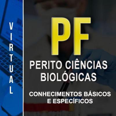 [ Virtual - Polícia Federal - Perito Biologia Conhecimentos Básicos e Específicos]