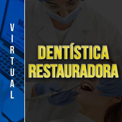 [Virtual - Dentística Restauradora ]
