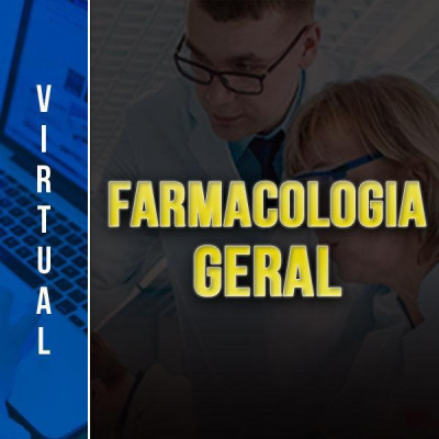 [Virtual - Farmacologia Geral]