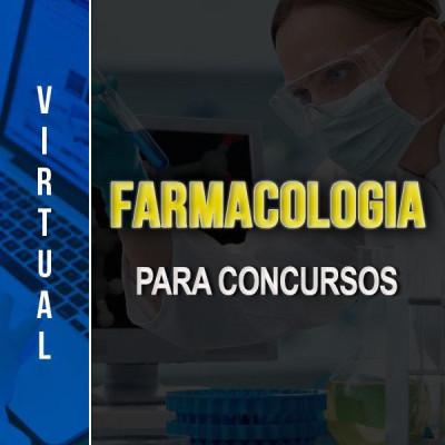 [Virtual - Farmacologia para Concursos]