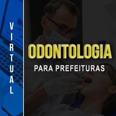 [Virtual - Odontologia para PREFEITURAS ]