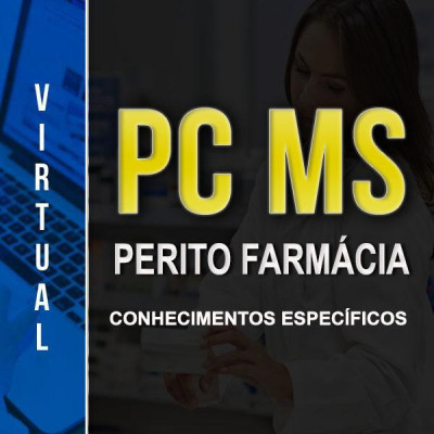 [Virtual - PC-MS - Farmácia - Conhecimentos Específicos]