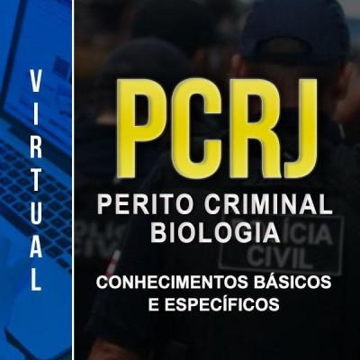 [Virtual - Polícia Civil RJ - PERITO CRIMINAL: BIOLOGIA - CONHECIMENTOS BÁSICOS E ESPECÍFICOS]