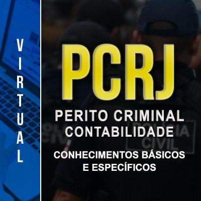 [Virtual - Polícia Civil RJ - PERITO CRIMINAL: CONTABILIDADE - CONHECIMENTOS BÁSICOS E ESPECÍFICOS]