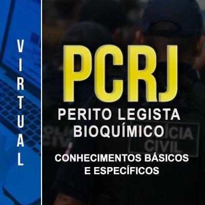 [Virtual - Polícia Civil RJ - PERITO LEGISTA: BIOQUÍMICA - CONHECIMENTOS BÁSICOS E ESPECÍFICOS]