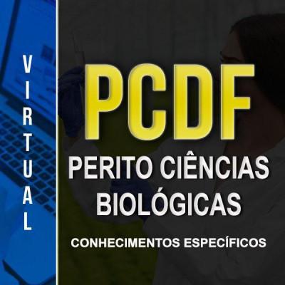 [Virtual - Polícia Civil/DF - Perito Ciências Biológicas - Específico]