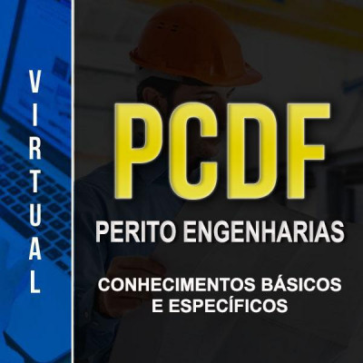 [Virtual - Polícia Civil/DF - Perito Engenharias - Completo]