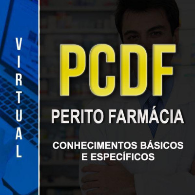 [Virtual - Polícia Civil/DF - Perito Farmácia - Completo]