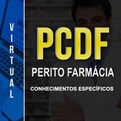 [Virtual - Polícia Civil/DF - Perito Farmácia - Específico]