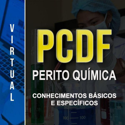 [Virtual - Polícia Civil/DF - Perito Química - Completo]