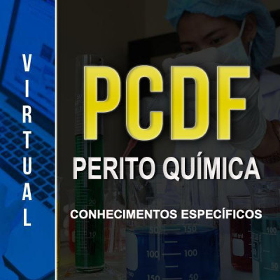 [Virtual - Polícia Civil/DF - Perito Química - Específico]