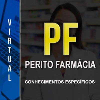 [Virtual - Polícia Federal - Farmácia - Especifico]