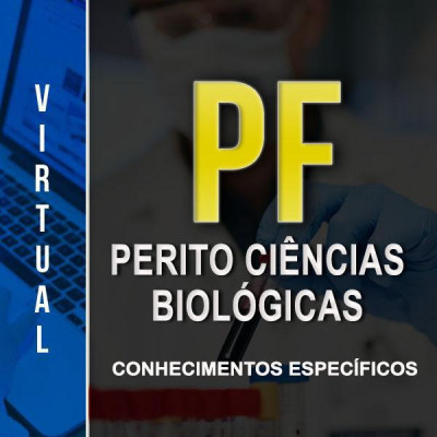 [Virtual - Polícia Federal - Perito Biologia Conhecimentos Específicos]