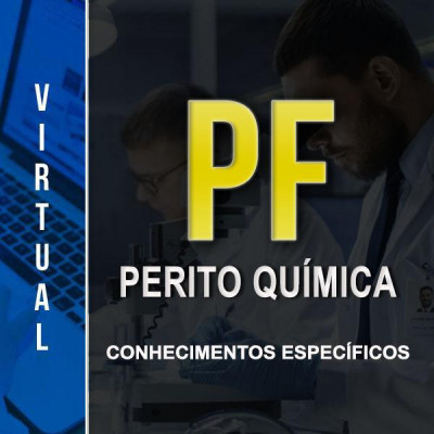 [Virtual - Polícia Federal - Química - Especifico]