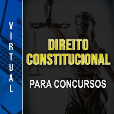 [Virtual - Direito Constitucional para Concursos ]