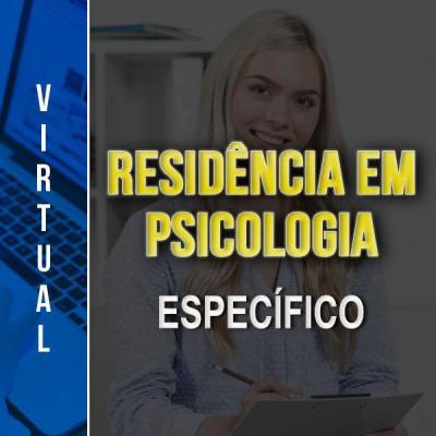 [Virtual - RESIDÊNCIA SES/DF - PSICOLOGIA - ESPECÍFICO ]