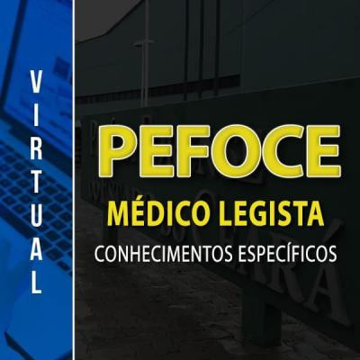 [Pefoce - Médico Legista - Ceará]